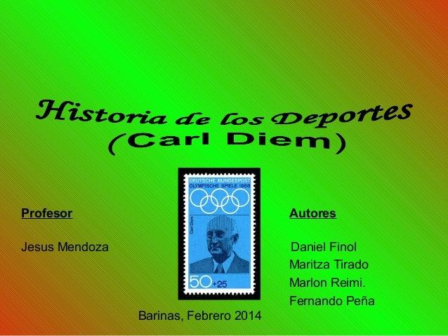 Profesor  Autores  Jesus Mendoza  Daniel Finol Maritza Tirado Marlon Reimi. Fernando Peña Barinas, Febrero 2014