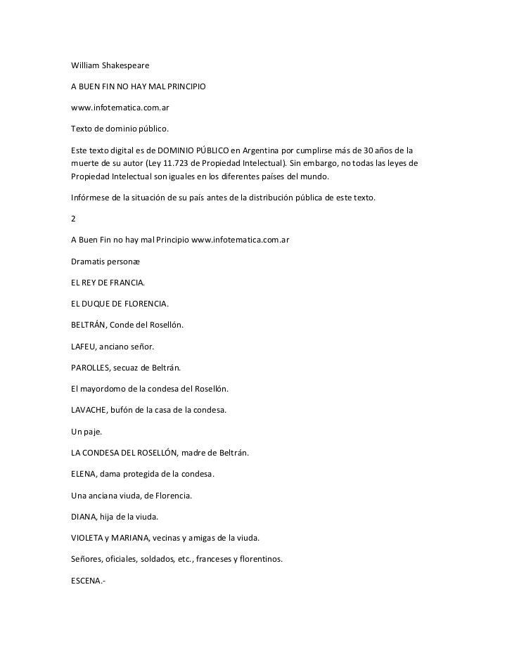 William Shakespeare<br />A BUEN FIN NO HAY MAL PRINCIPIO<br />www.infotematica.com.ar<br />Texto de dominio público.<br />...