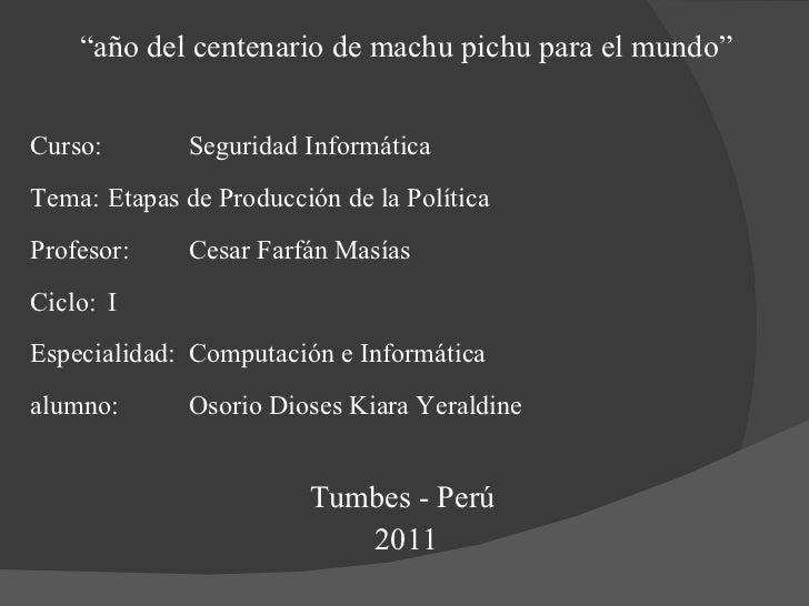 """<ul><li>"""" año del centenario de machu pichu para el mundo"""" </li></ul><ul><li>Curso:  Seguridad Informática  </li></ul><ul>..."""