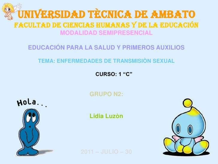 UNIVERSIDAD TÈCNICA DE AMBATOFACULTAD DE CIENCIAS HUMANAS Y DE LA EDUCACIÓN           MODALIDAD SEMIPRESENCIAL   EDUCACIÓN...