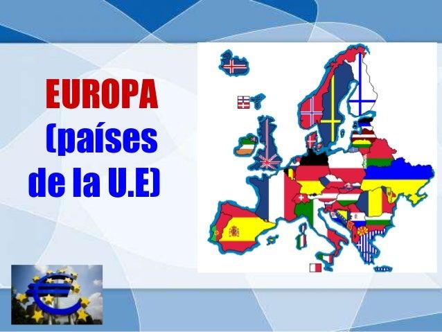EUROPA(paísesde la U.E)