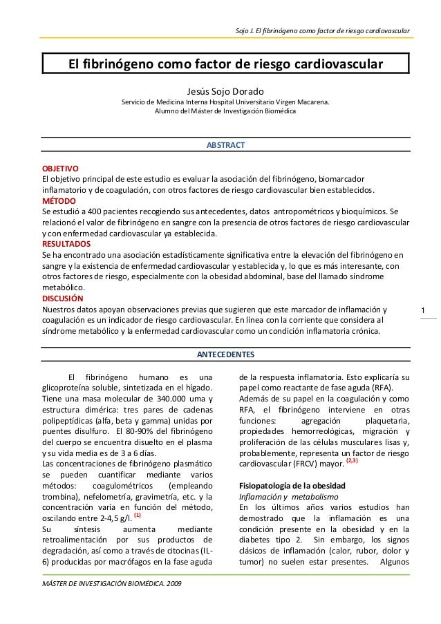 Sojo J. El fibrinógeno como factor de riesgo cardiovascular  El fibrinógeno como factor de riesgo cardiovascular Jesús Soj...
