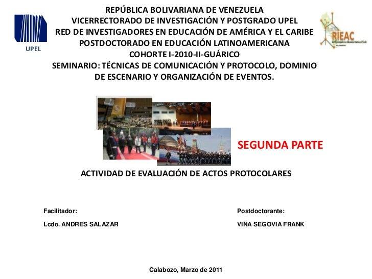 UPEL<br />REPÚBLICA BOLIVARIANA DE VENEZUELA<br />VICERRECTORADO DE INVESTIGACIÓN Y POSTGRADO UPEL<br />RED DE INVESTIGADO...