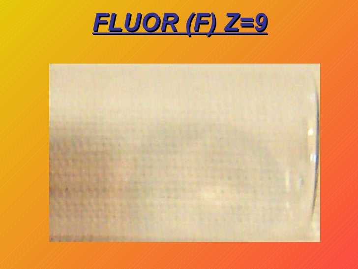 FLUOR (F) Z=9