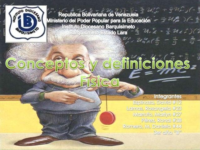 La física es la ciencia que estudia las propiedades y el comportamientode la energía y la materia (como también cualquier ...