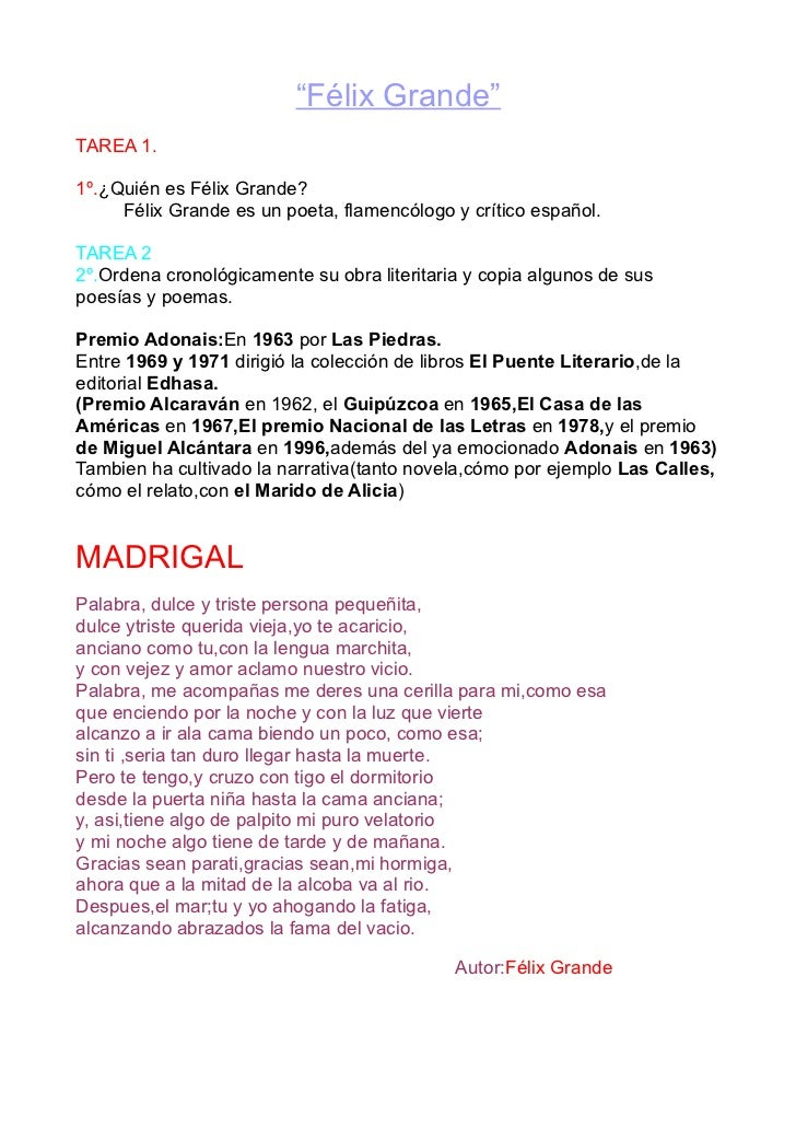 """""""Félix Grande""""TAREA 1.1º.¿Quién es Félix Grande?     Félix Grande es un poeta, flamencólogo y crítico español.TAREA 22º.Or..."""