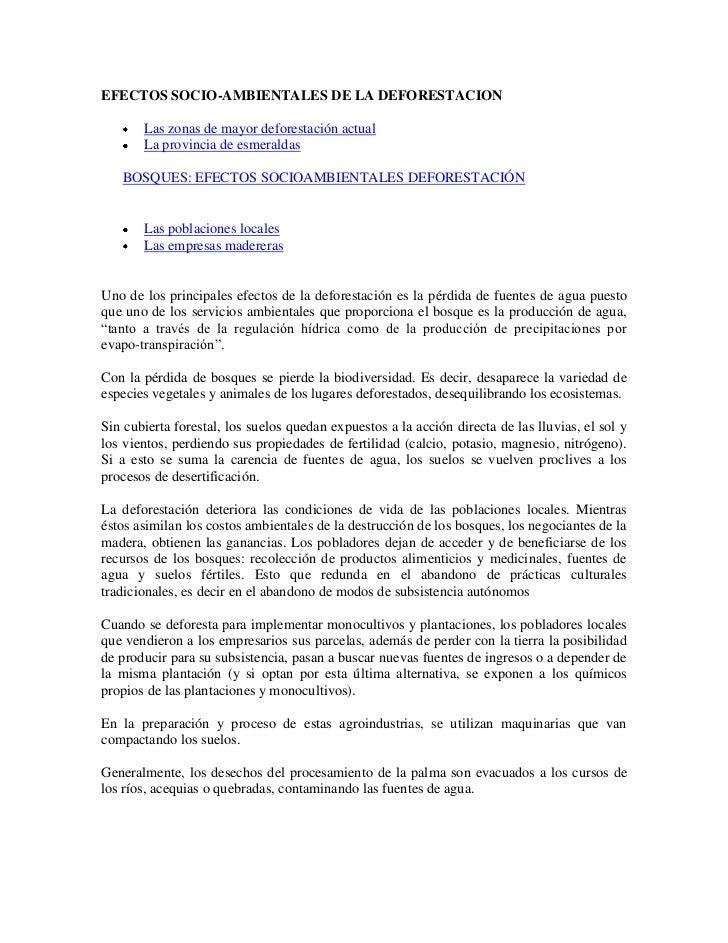 EFECTOS SOCIO-AMBIENTALES DE LA DEFORESTACION       Las zonas de mayor deforestación actual       La provincia de esmerald...