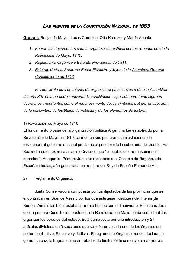 Las fuentes de la Constitución Nacional de 1853  Grupo1:BenjamínMayol,LucasCampion,OttoKreutzeryMartínAnania ...