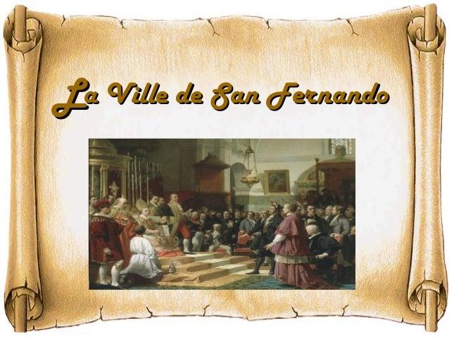 LLa Ville de San Fernandoa Ville de San Fernando