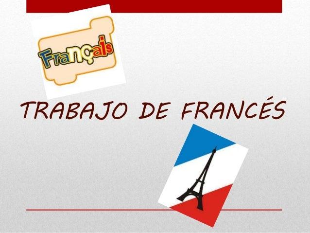 TRABAJO DE FRANCÉS