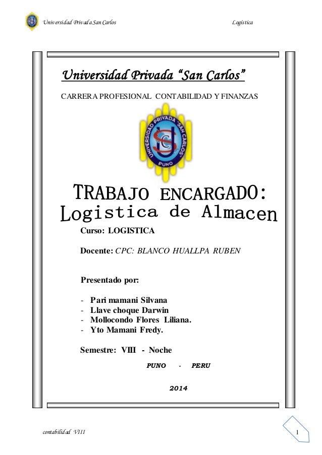 """Universidad Privada San Carlos Logística  contabilidad VIII  1  Universidad Privada """"San Carlos""""  CARRERA PROFESIONAL CONT..."""