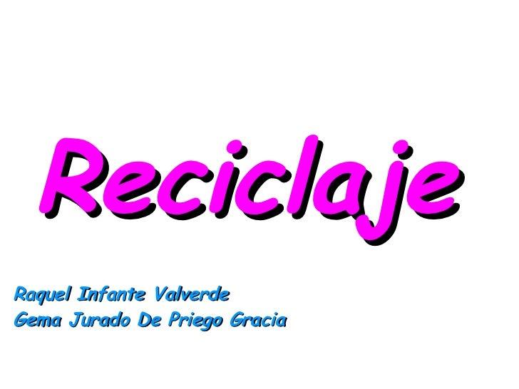 Reciclaje Raquel Infante Valverde Gema Jurado De Priego Gracia