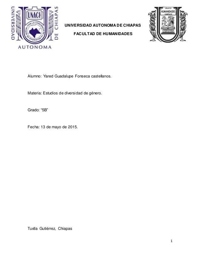 1 UNIVERSIDAD AUTONOMA DE CHIAPAS FACULTAD DE HUMANIDADES Alumno: Yared Guadalupe Fonseca castellanos. Materia: Estudios d...