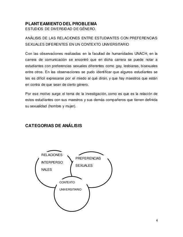 4 PLANTEAMIENTO DEL PROBLEMA ESTUDIOS DE DIVERSIDAD DE GÉNERO. ANÁLISIS DE LAS RELACIONES ENTRE ESTUDIANTES CON PREFERENCI...
