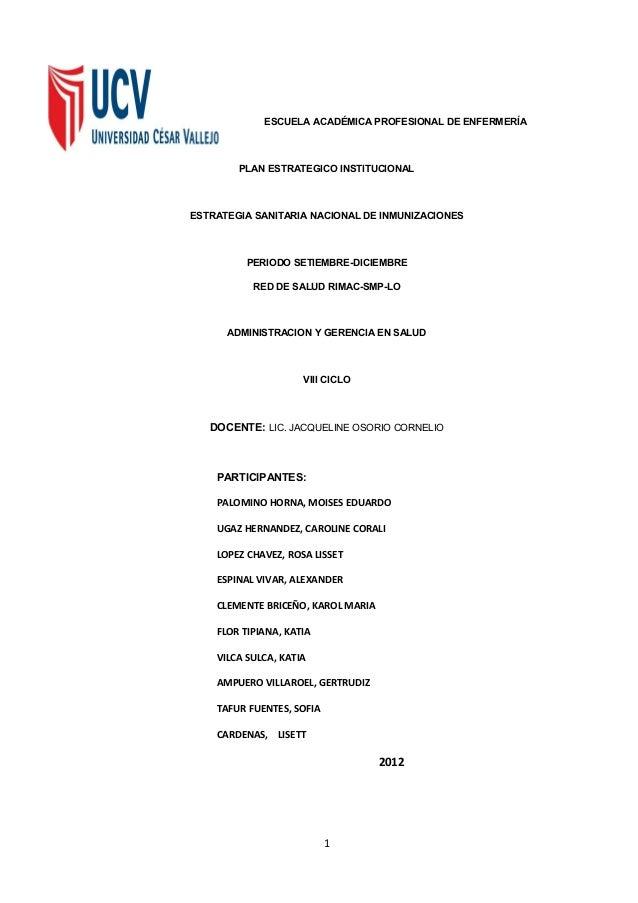 ESCUELA ACADÉMICA PROFESIONAL DE ENFERMERÍA PLAN ESTRATEGICO INSTITUCIONAL ESTRATEGIA SANITARIA NACIONAL DE INMUNIZACIONES...
