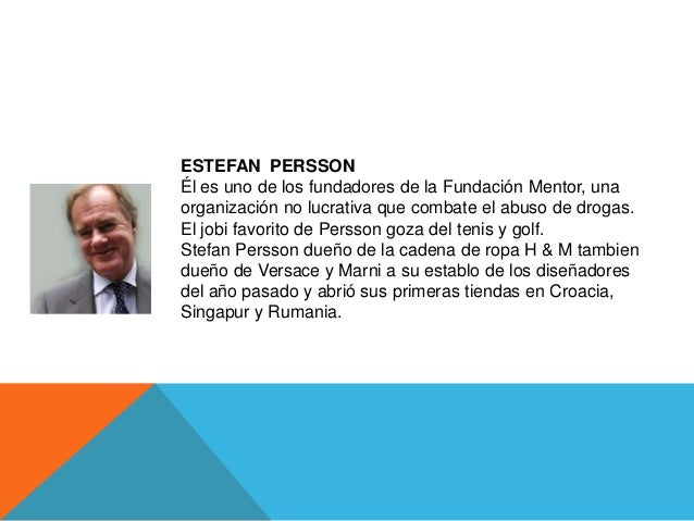 ESTEFAN PERSSONÉl es uno de los fundadores de la Fundación Mentor, unaorganización no lucrativa que combate el abuso de dr...