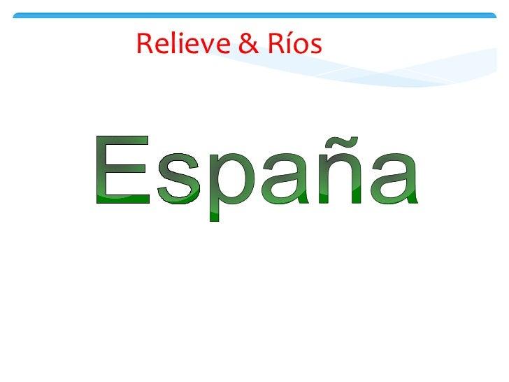 Relieve & Ríos España