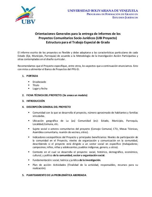UNIVERSIDAD BOLIVARIANA DE VENEZUELA PROGRAMA DE FORMACIÓN DE GRADO EN ESTUDIOS JURÍDICOS Orientaciones Generales para la ...
