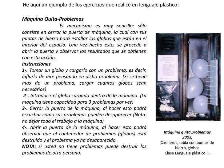 Máquina Quita-Problemas<br />El mecanismo es muy sencillo: sólo consiste en cerrar la puerta de máquina, la cual con sus p...
