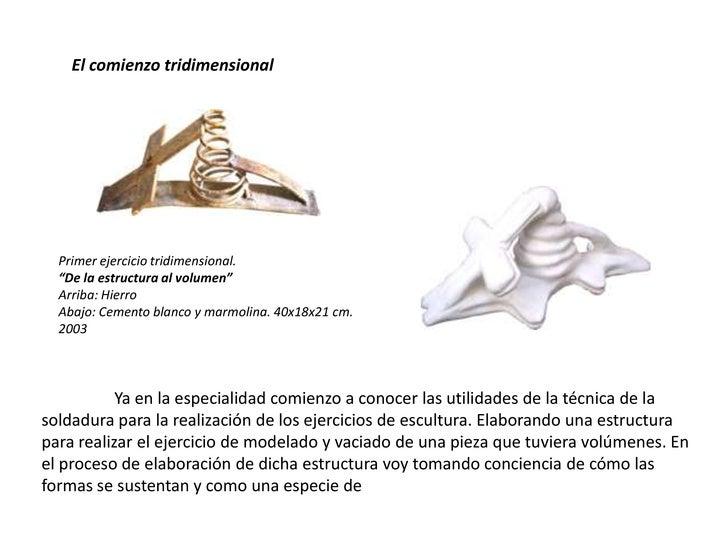 """El comienzo tridimensional<br />Primer ejercicio tridimensional. <br />""""De la estructura al volumen""""<br />Arriba: Hierro <..."""
