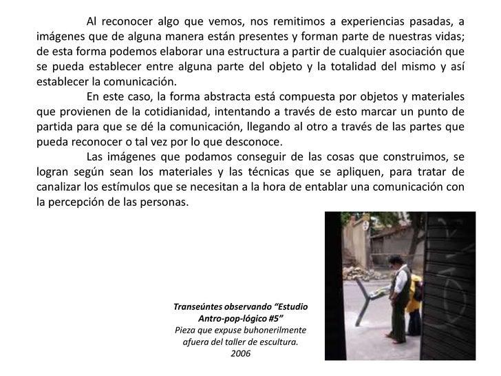 Al reconocer algo que vemos, nos remitimos a experiencias pasadas, a imágenes que de alguna manera están presentes y form...