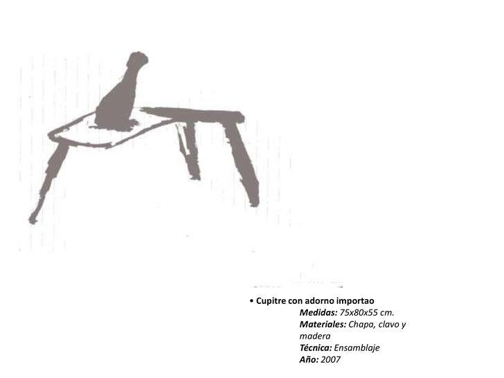<ul><li> Cupitre con adorno importao</li></ul>Medidas: 75x80x55 cm.<br />Materiales: Chapa, clavo y <br />madera<br />...