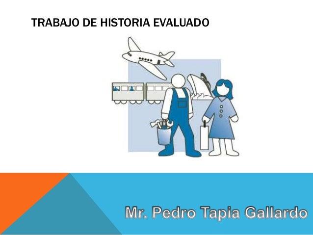 TRABAJO DE HISTORIA EVALUADO