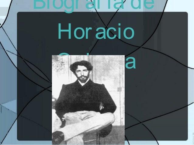 Biogr af ia de Hor acio Quir oga
