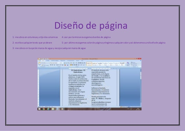Diseño de página 1: me ubicoencolumnasy elijodoscolumnas 4: casi por terminarescogemosbordesde página 2: escribocualquiert...
