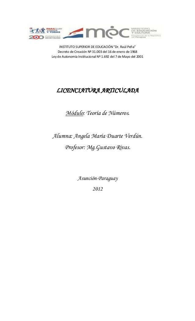 """INSTITUTO SUPERIOR DE EDUCACIÓN """"Dr. Raúl Peña""""Decreto de Creación Nº 31.003 del 16 de enero de 1968Ley de Autonomía Insti..."""