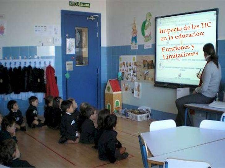 Impacto de las TIC en la educación: Funciones y Limitaciones