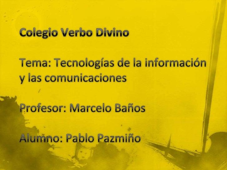  Las denominadas Tecnologías de la Información y las  Comunicaciones (TIC) ocupan un lugar central en la sociedad  y n la...