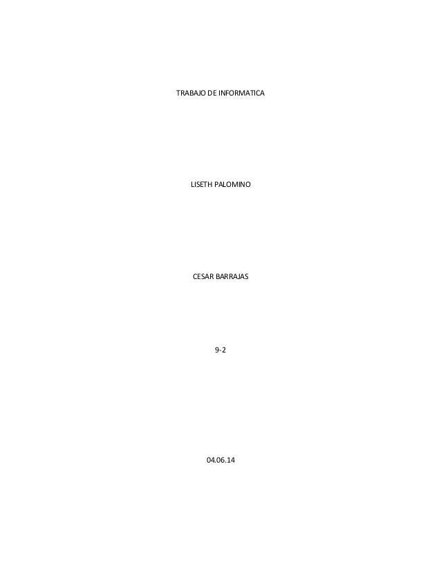 TRABAJO DE INFORMATICA LISETH PALOMINO CESAR BARRAJAS 9-2 04.06.14
