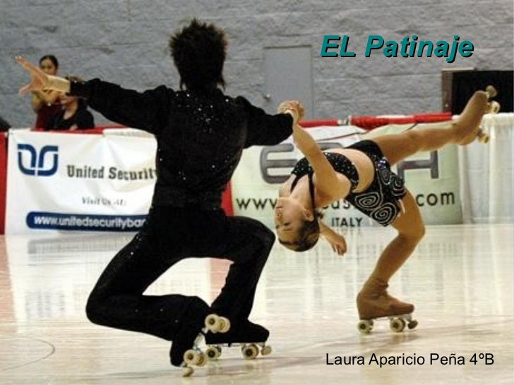 EL Patinaje  Laura Aparicio Peña 4ºB