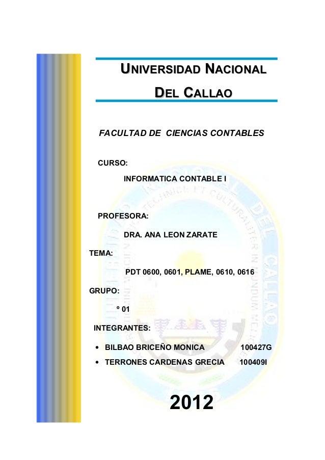 UNIVERSIDAD NACIONAL                 DEL CALLAO  FACULTAD DE CIENCIAS CONTABLES CURSO:          INFORMATICA CONTABLE I PRO...