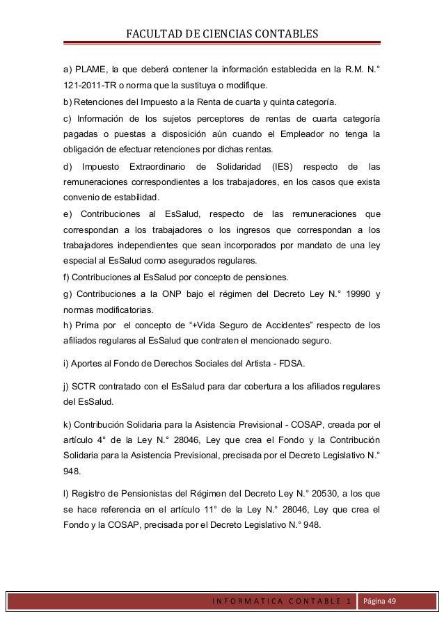 FACULTAD DE CIENCIAS CONTABLESa) PLAME, la que deberá contener la información establecida en la R.M. N.°121-2011-TR o norm...