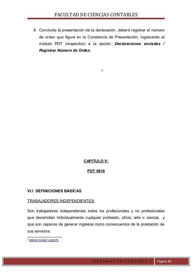 FACULTAD DE CIENCIAS CONTABLES      8. Concluida la presentación de la declaración, deberá registrar el número         de ...