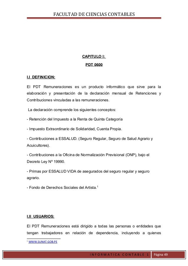 FACULTAD DE CIENCIAS CONTABLES                                  CAPITULO I:                                    PDT 0600I.I...