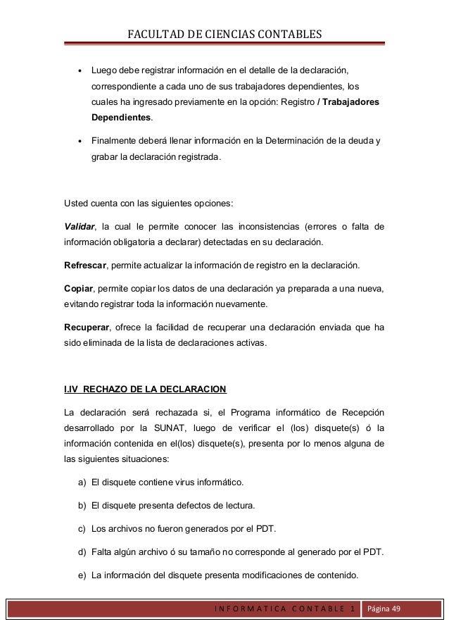 FACULTAD DE CIENCIAS CONTABLES   •   Luego debe registrar información en el detalle de la declaración,       correspondien...