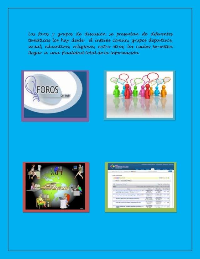 Recomendaciones o pautas a tener en cuenta:Se es importante no enviar información confidencial en estosforos y grupos de d...