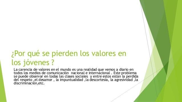 VALORES PERDIDOS EN LOS ADOLESCENTES Slide 2