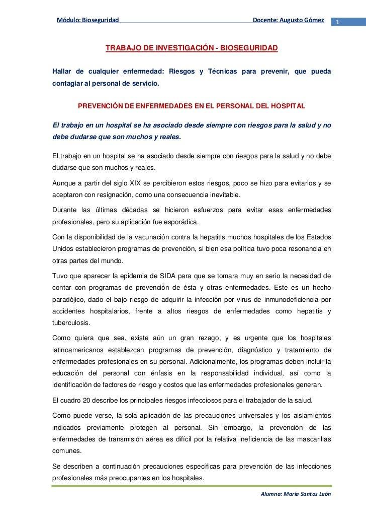 TRABAJO DE INVESTIGACIÓN - BIOSEGURIDAD<br />Hallar de cualquier enfermedad: Riesgos y Técnicas para prevenir, que pueda c...