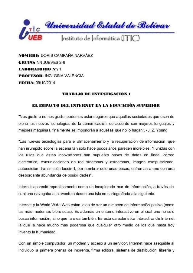 NOMBRE: DORIS CAMPAÑA NARVÁEZ GRUPO: NN JUEVES 2-6 LABORATORIO N°: 1 PROFESOR: ING. GINA VALENCIA FECHA: 09/10/2014 TRABAJ...
