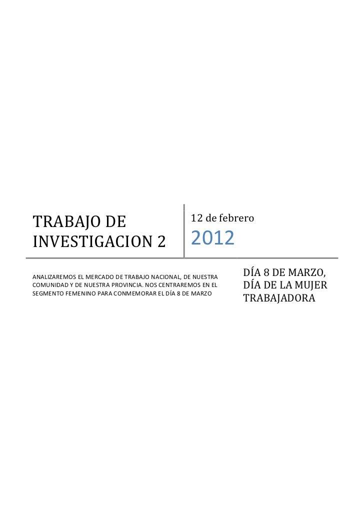 TRABAJO DE                                    12 de febreroINVESTIGACION 2                               2012ANALIZAREMOS ...
