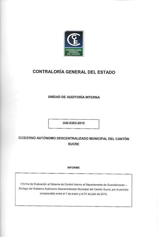 """CONTRALORIA GENERAL DEL E STADO  Iw  CONTRALORÍA GENERAL DEL ESTADO  UNIDAD DE AUDITORÍA INTERNA  ÍL UAI-0303-2015 í""""  GOB..."""