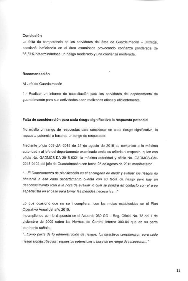 Conclusión La falta de competencia de Ios servidores del área de Guardalmacén - Bodega,  ocasionó ineficiencia en el área ...