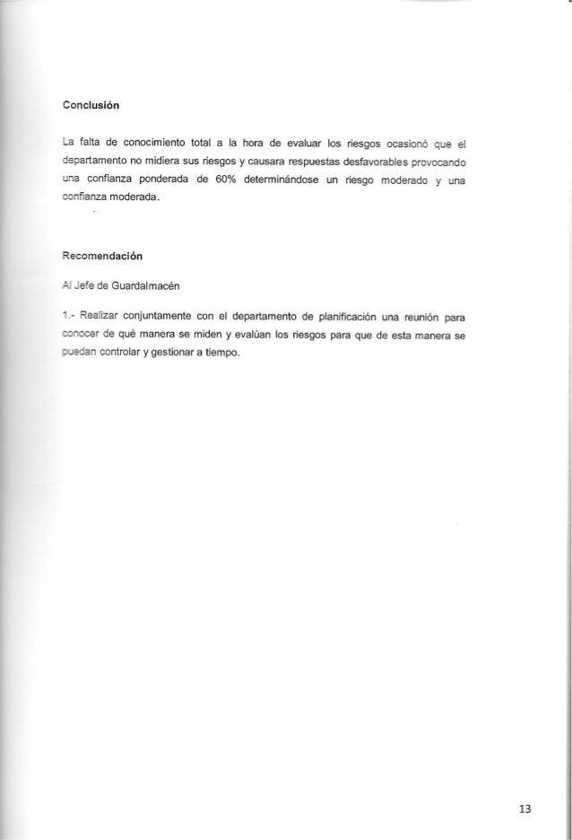 Conclusión  '_a falta de conocimiento total a la hora de evaluar Ios riesgos ocasionó que el departamento no midiera sus r...