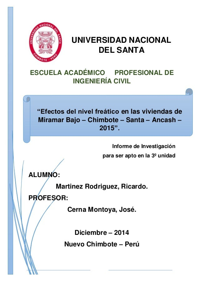 UNIVERSIDAD NACIONAL DEL SANTA ESCUELA ACADÉMICO PROFESIONAL DE INGENIERÍA CIVIL Informe de Investigación para ser apto en...