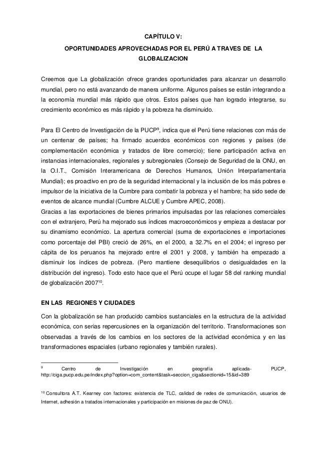 CAPÍTULO V: OPORTUNIDADES APROVECHADAS POR EL PERÚ A TRAVES DE LA GLOBALIZACION Creemos que La globalización ofrece grande...