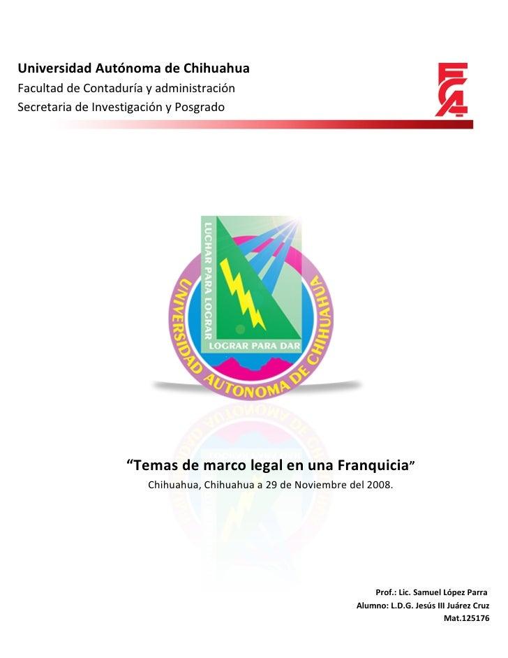 Universidad Autónoma de Chihuahua Facultad de Contaduría y administración Secretaria de Investigación y Posgrado          ...